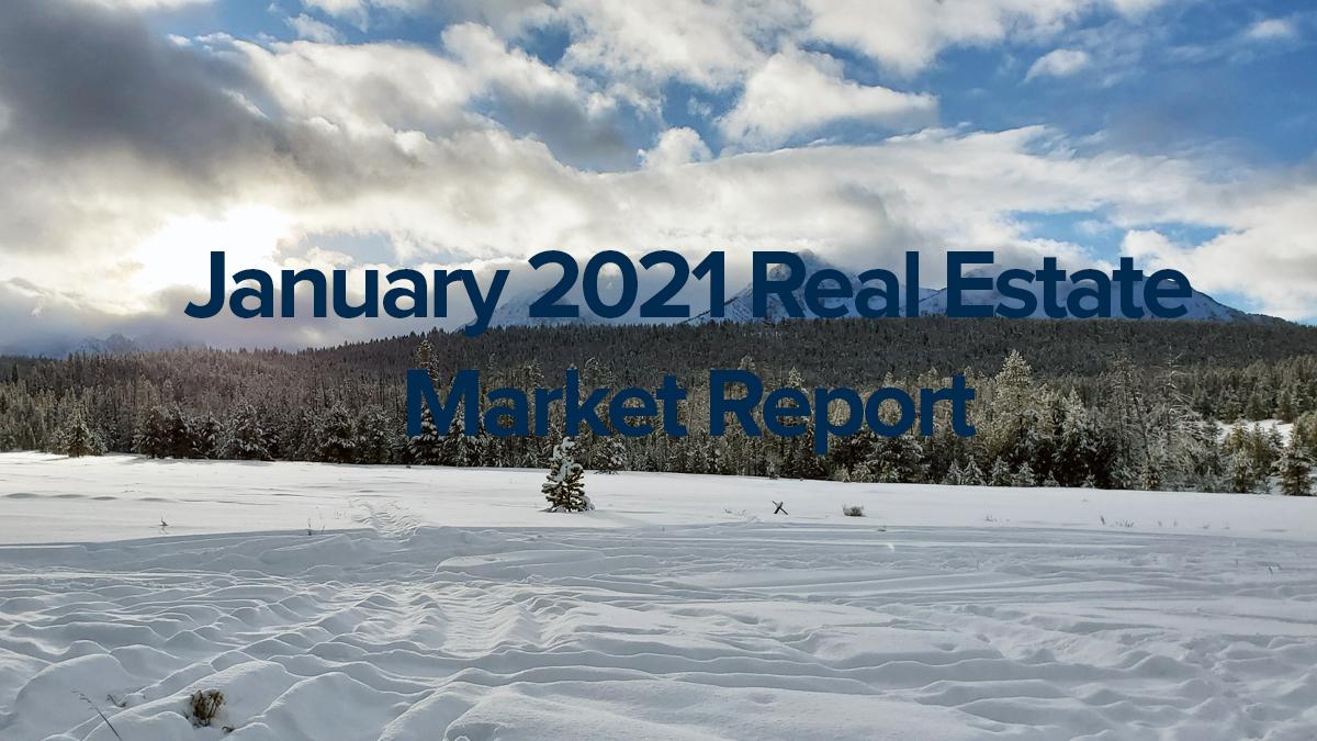 January 2021 Real Estate Market Report