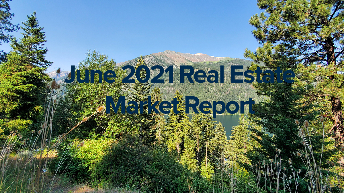 June 2021 Idaho Real Estate Market Report for Boise and More..